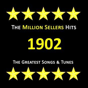 Testi Greatest Songs & Tunes of 1902