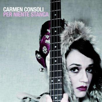 Testi Per niente stanca - Best of Carmen Consoli (Bonus Track Version)