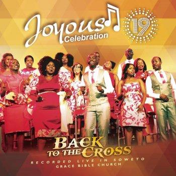Testi Joyous Celebration, Vol. 19 (Back to the Cross)