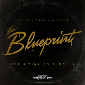 The blueprint for going in circles by captain midnite kyle lucas the blueprint for going in circles malvernweather Image collections