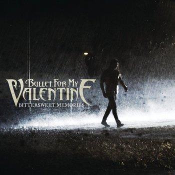Bittersweet Memories By Bullet For My Valentine Album Lyrics