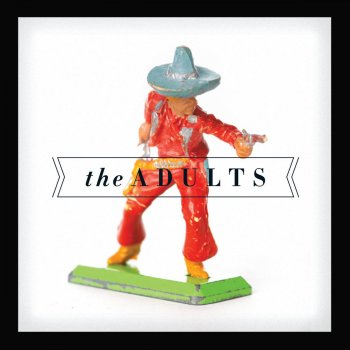Testi The Adults + Live with The CSO