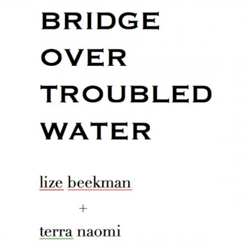 Testi Bridge over Troubled Water