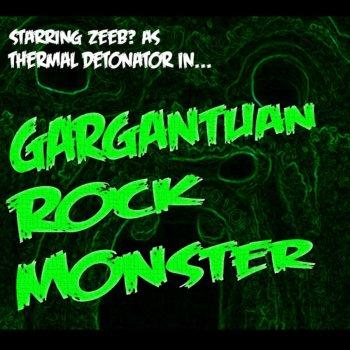 Testi Starring ZEEB? As Thermal Detonator In... Gargantuan Rock Monster
