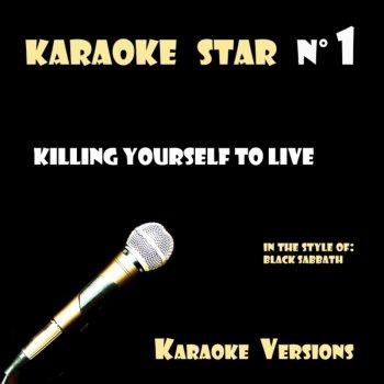 Testi Killing Yourself To Live (in the style of Black Sabbath) Karaoke Versions