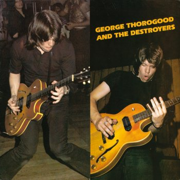 Testi George Thorogood & the Destroyers
