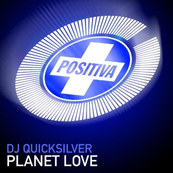 Planet Love                                                     by DJ Quicksilver – cover art