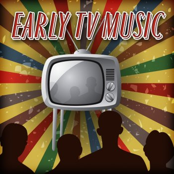 Testi Early Tv Music