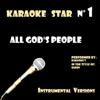Testi All God's People (in the style of Queen) [Karaoke Versions]