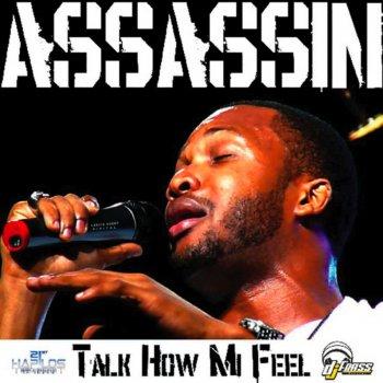 Talk How Mi Feel by Agent Sasco (Assassin) album lyrics
