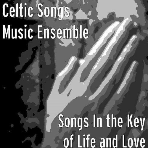 Celtic Songs Music Ensemble - The Snows They Melt the