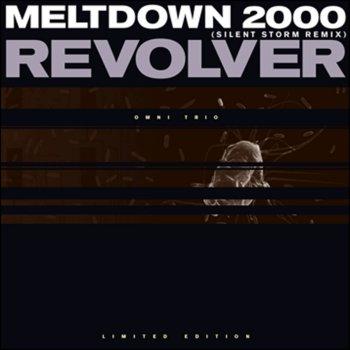 Testi Meltdown 2000 (Silent Storm Remix) / Revolver