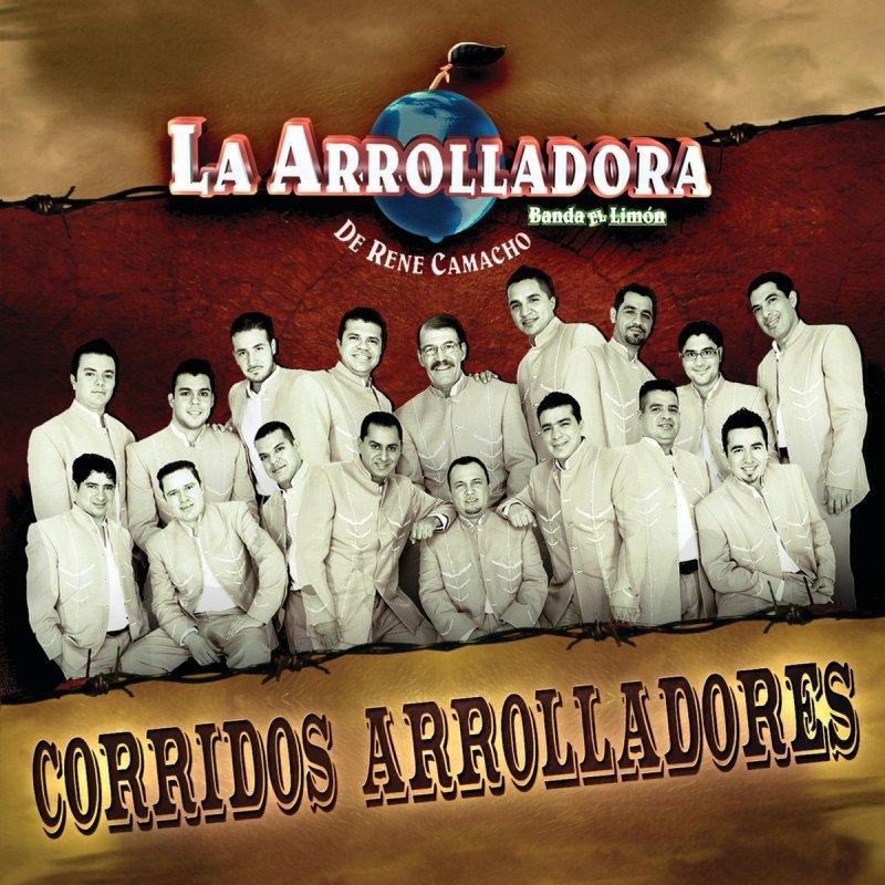Resultado de imagen para CORRIDOS ARROLLADORES (2009) arrolladora banda el limon