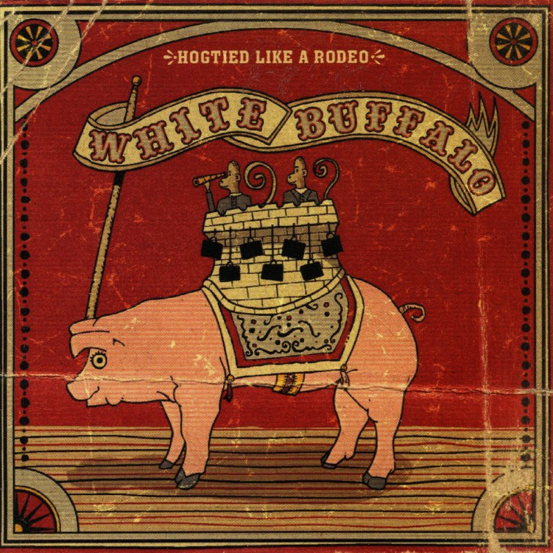 Lyric down rodeo lyrics : White Buffalo - Hogtied Like a Rodeo Lyrics | Musixmatch