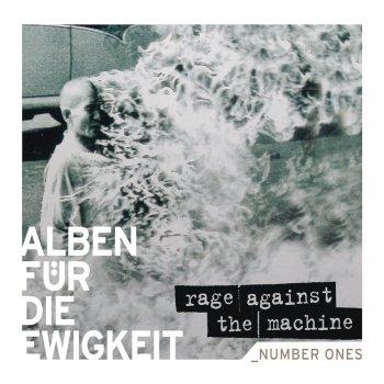 Testi Alben für die Ewigkeit: Rage Against the Machine
