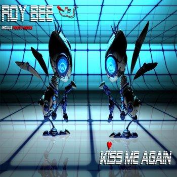 Kiss Me Again by Roy Bee album lyrics | Musixmatch - Song