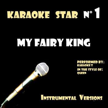 Testi My Fairy King (in the style of Queen) [Karaoke Versions]