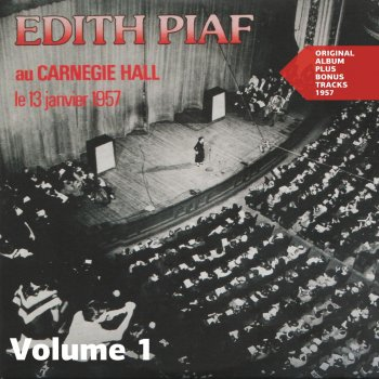Testi Edith Piaf au Carnegie Hall, Vol. 1 (Original Album plus Bonus Tracks 1957)