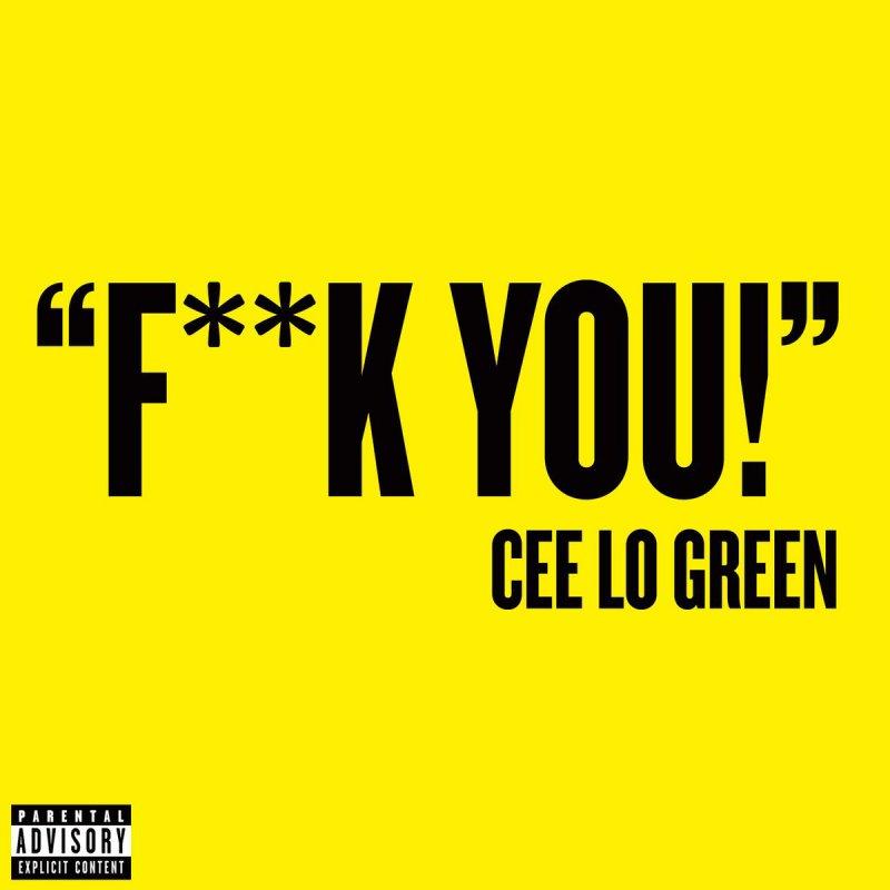 CeeLo Green - Fuck You Lyrics | Musixmatch
