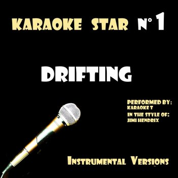 Testi Drifting (in the style of Jimi Hendrix) [Karaoke Versions]