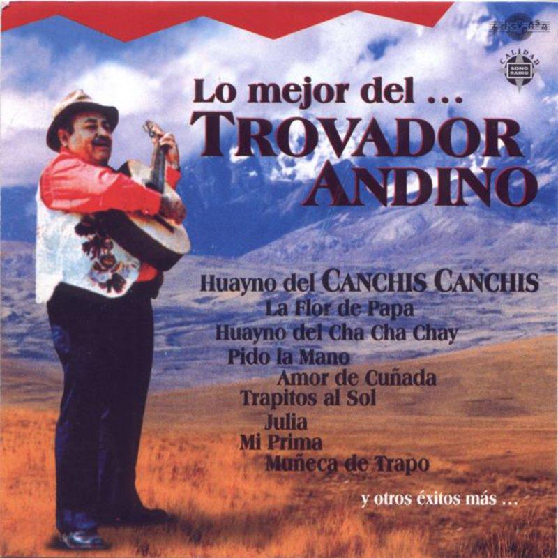 canchis canchis - el trovador andino