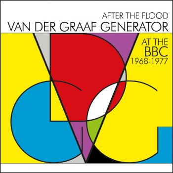 Testi After the Flood - Van Der Graaf Generator At the BBC 1968-1977