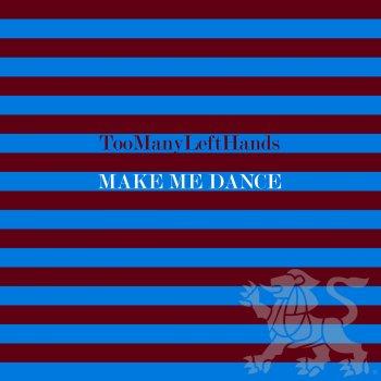 Testi Make Me Dance