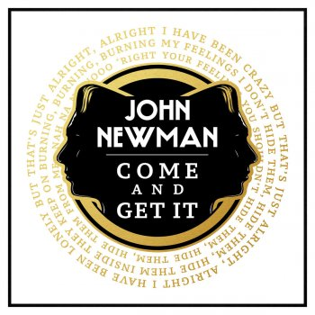 Come and Get It                                                     by John Newman – cover art