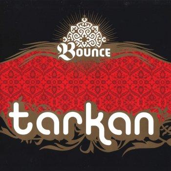 Tarkan – Bounce - Şarkı Sözü - Şarkı Sözleri