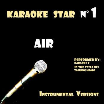 Testi Air (in the style of Talking Heads) [Karaoké Versions]
