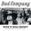 Rock 'N' Roll Fantasy: The Very Best of Bad Company Bad Company - cover art