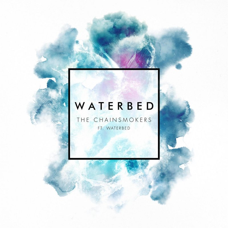 Image result for waterbed the chainsmokers