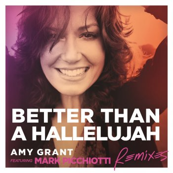 Testi Better Than a Hallelujah [Remixes]