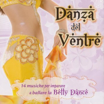 Testi Danza del ventre : Belly Dance, Vol. 1