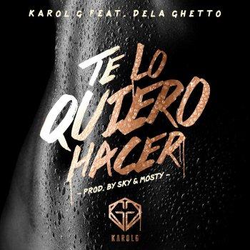Testi Te Lo Quiero Hacer (feat. De La Ghetto)