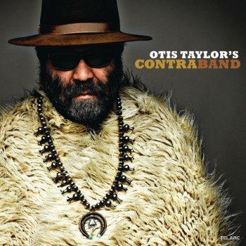 Testi Otis Taylor's Contraband