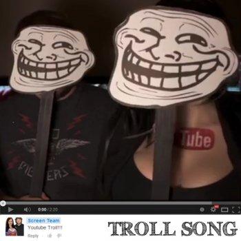 youtube troll song by screen team album lyrics musixmatch song