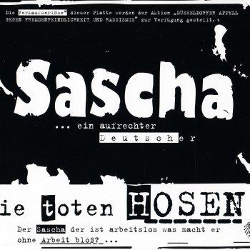 Qualität und Quantität zugesichert schöne Schuhe neu authentisch Sascha … ein aufrechter Deutscher by Die Toten Hosen album ...