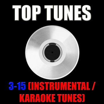 Testi Top Tunes 3-15 (Instrumental / Karaoke Tunes)