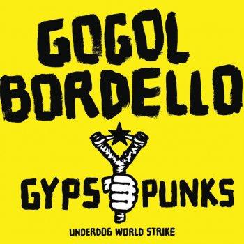 Testi Gypsy Punks Underdog World Strike