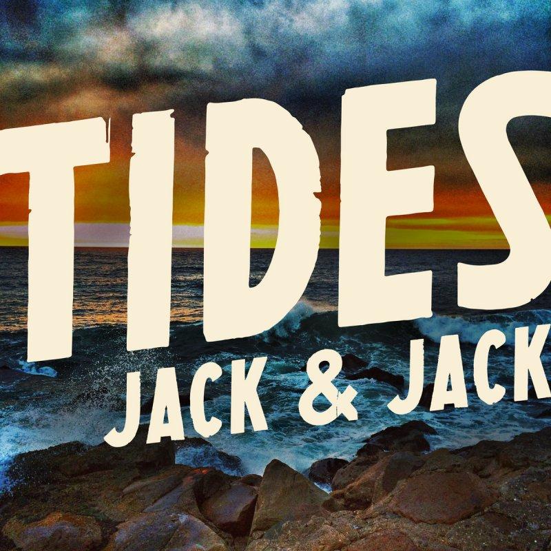 How To Open A Locked Door >> Jack & Jack - Tides Lyrics | Musixmatch