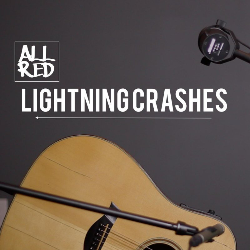 John Allred Lightning Crashes Lyrics Musixmatch