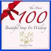 The Most 100 Beautiful Songs for Wedding Wedding Point - cover art