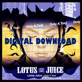 Only A Test Lotus Juice Lyrics