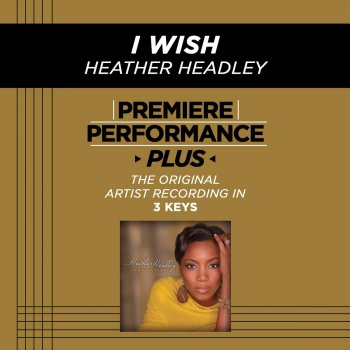 Testi Premiere Performance Plus: I Wish