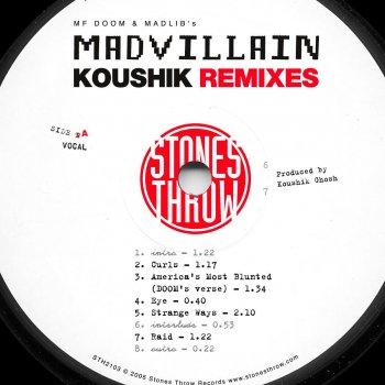 Testi Madvillain Remixes: Koushik