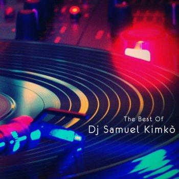 Testi The Best of DJ Samuel Kimkò