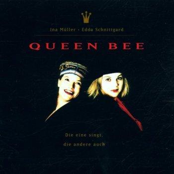 Testi Queen Bee, Die Eine Singt Die Andere Auch