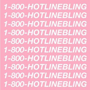 Hotline Bling lyrics – album cover