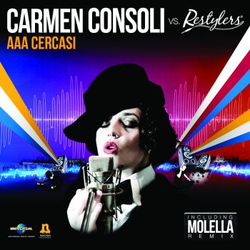 Testi AAA Cercasi (Carmen Consoli vs. Restylers) [Remixes]